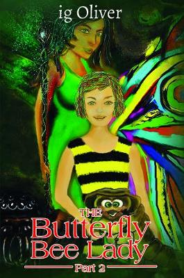 The Butterfly Bee Lady - Part 2