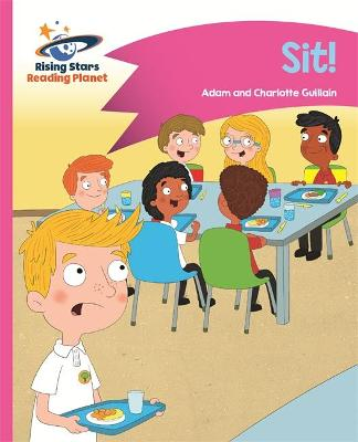 Reading Planet - Sit! - Pink A: Comet Street Kids