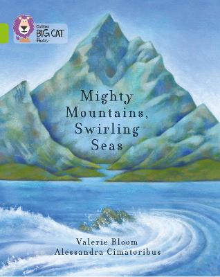 Mighty Mountains, Swirling Seas: Band 11/Lime