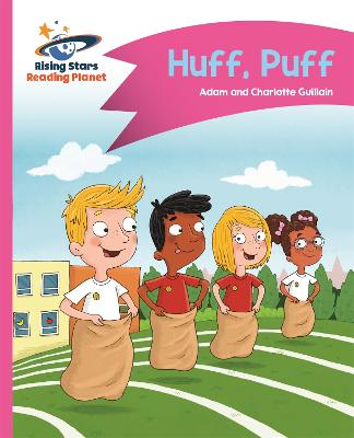 Reading Planet - Huff, Puff - Pink B: Comet Street Kids