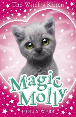 Magic Molly: The Witch's Kitten