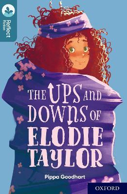 Oxford Reading Tree TreeTops Reflect: Oxford Level 19: The Ups and Downs of Elodie Taylor