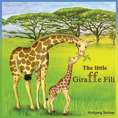 The Little Giraffe Fili