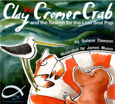 Clay the Cromer Crab: And the Invasion of the Jellyfish