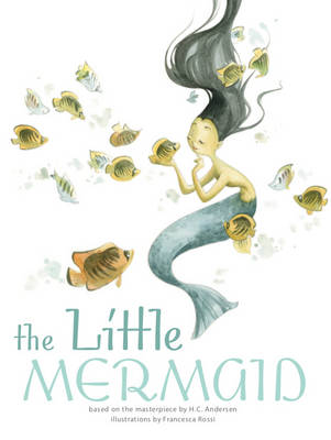 The Little Mermaid: Classic Tales