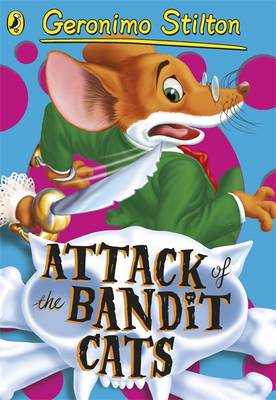 Geronimo Stilton: Attack of the Bandit Cats (#8)