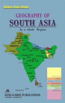 Geography of South Asia: As a Whole Region