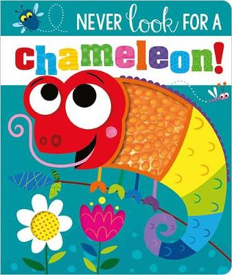 NEVER LOOK FOR A CHAMELEON! BB