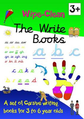 The Write Books: A Set of Cursive Writing Books for 3 to 6 Year Olds