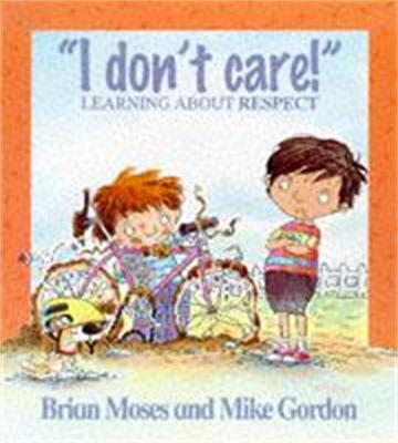 Values: I Don't Care - Learning About Respect