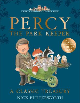 Percy the Park Keeper: A Classic Treasury