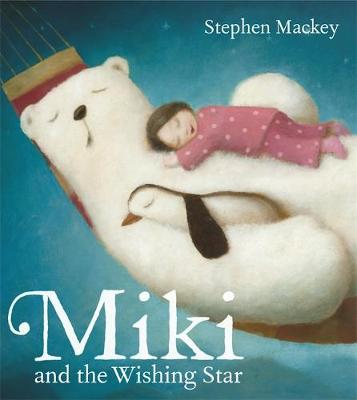 Miki: Miki and the Wishing Star