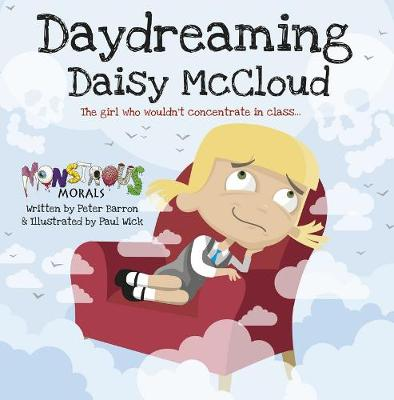 Day Dreaming Daisy McCloud:The Girl Who Wouldn't Concentrate in C: The Girl Who Wouldn't Concentrate in Class