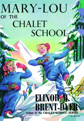 Mary-Lou of the Chalet School
