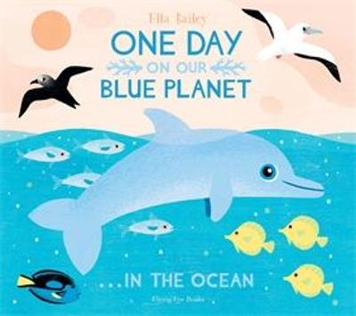 One Day on Our Blue Planet: ...in the Ocean