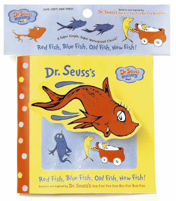 Red Fish, Blue Fish, Old Fish, New Fish!: Deluxe Bath Book