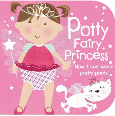 Potty Fairy Princess (Potty Training Storybook)