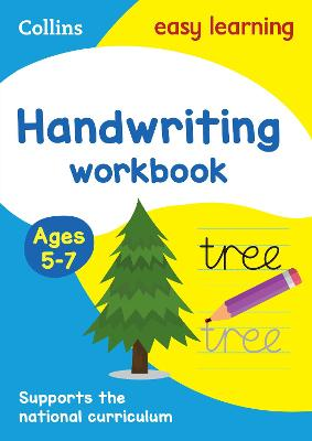 Handwriting Workbook Ages 5-7: Ideal for Home Learning