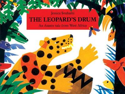 The Leopard's Drum Big Book: An Asante Tale from West Africa