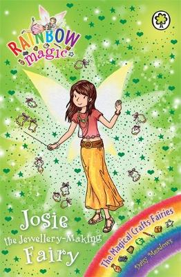 Rainbow Magic: Josie the Jewellery-Making Fairy: The Magical Crafts Fairies Book 4