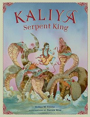 Kaliya, Serpent King: New Edition