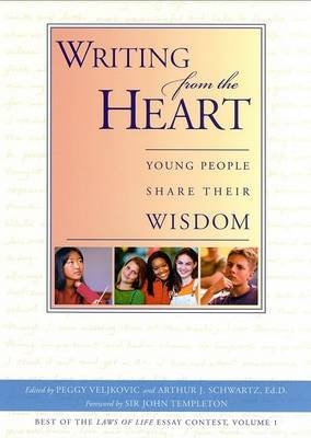 Writing from the Heart: Young People Share Their Wisdom
