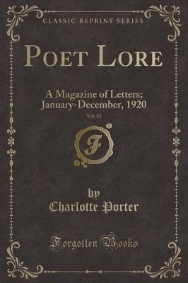 Poet Lore, Vol. 31: A Magazine of Letters; January-December, 1920 (Classic Reprint)
