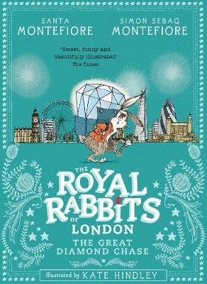 Royal Rabbits of London: The Great Diamond Chase