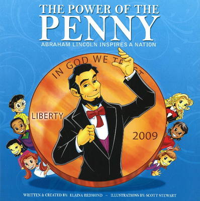 Power of the Penny: Abraham Lincoln Inspires a Nation!