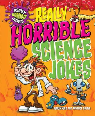 Really Horrible Jokes: Really Horrible Science Jokes