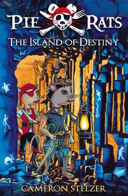 The Island of Destiny - Pie Rats Book 3