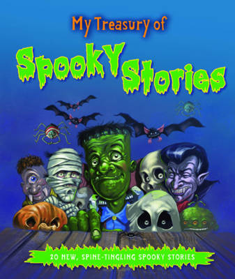 My Treasury of Spooky Stories