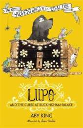 Lupo and the Curse at Buckingham Palace: Book 2