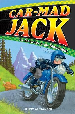 Car-Mad Jack: Motorbike in the Mountains