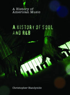 A History of Soul and R&B