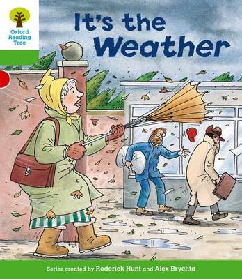 Oxford Reading Tree: Level 2: Patterned Stories: It's the Weather