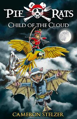 Child of the Cloud - Pie Rats Book 5