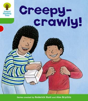 Oxford Reading Tree: Level 2: Patterned Stories: Creepy-crawly!