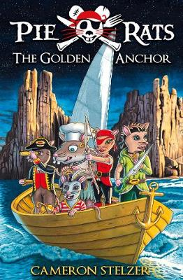 The Golden Anchor - Pie Rats Book 6