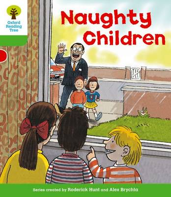 Oxford Reading Tree: Level 2: Patterned Stories: Naughty Children