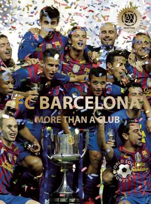 FC Barcelona: More than a Club