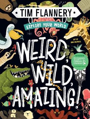 Explore Your World: Weird, Wild, Amazing!: Explore Your World #1