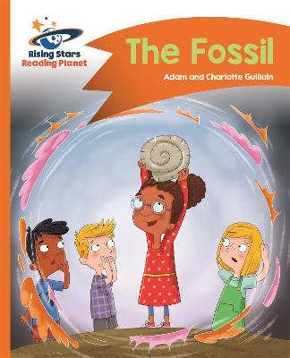 Reading Planet - The Fossil - Orange: Comet Street Kids