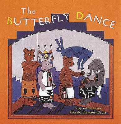 The Butterfly Dance: Tales of the People