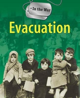 In the War: Evacuation