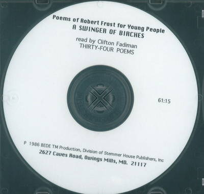 Swinger of Birches CD: Poems of Robert Frost for Young People