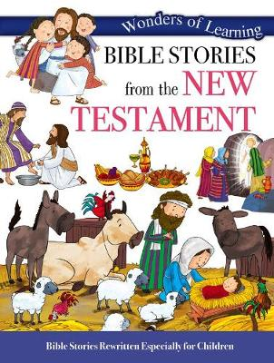 Wonders of Learning: Bible Stories from the New Testament