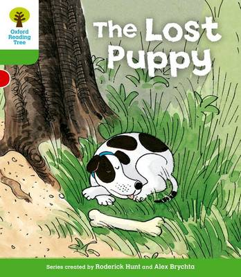 Oxford Reading Tree: Level 2: More Patterned Stories A: The Lost Puppy