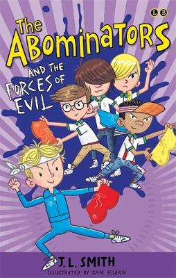 The Abominators and the Forces of Evil: Book 3