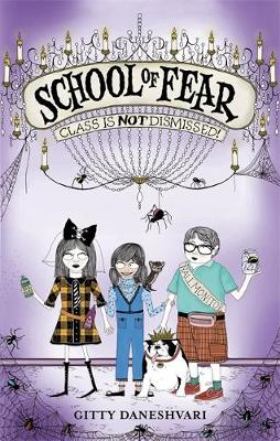 School of Fear: Class is Not Dismissed!: Book 2